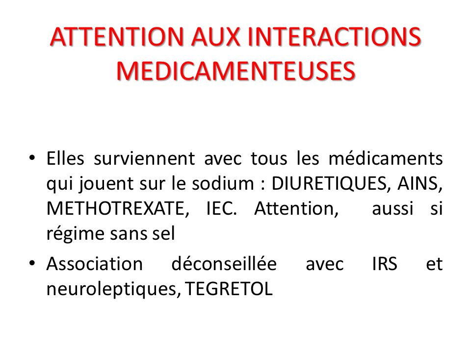 ATTENTION AUX INTERACTIONS MEDICAMENTEUSES