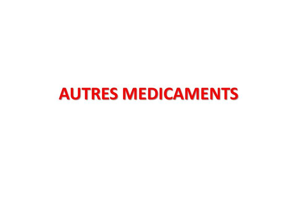 AUTRES MEDICAMENTS