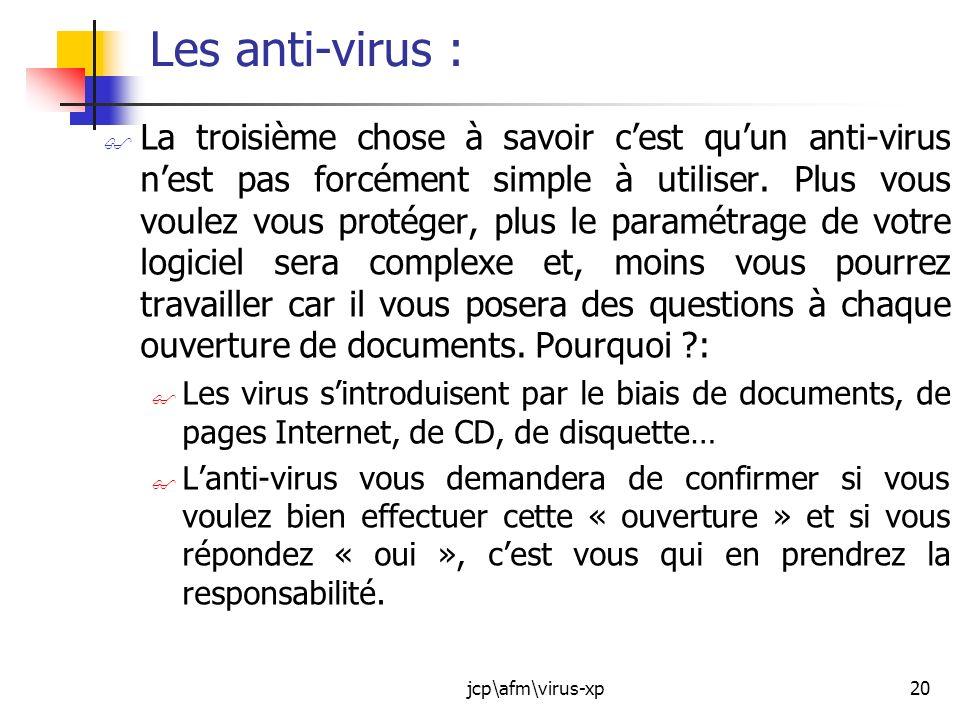 Les anti-virus :