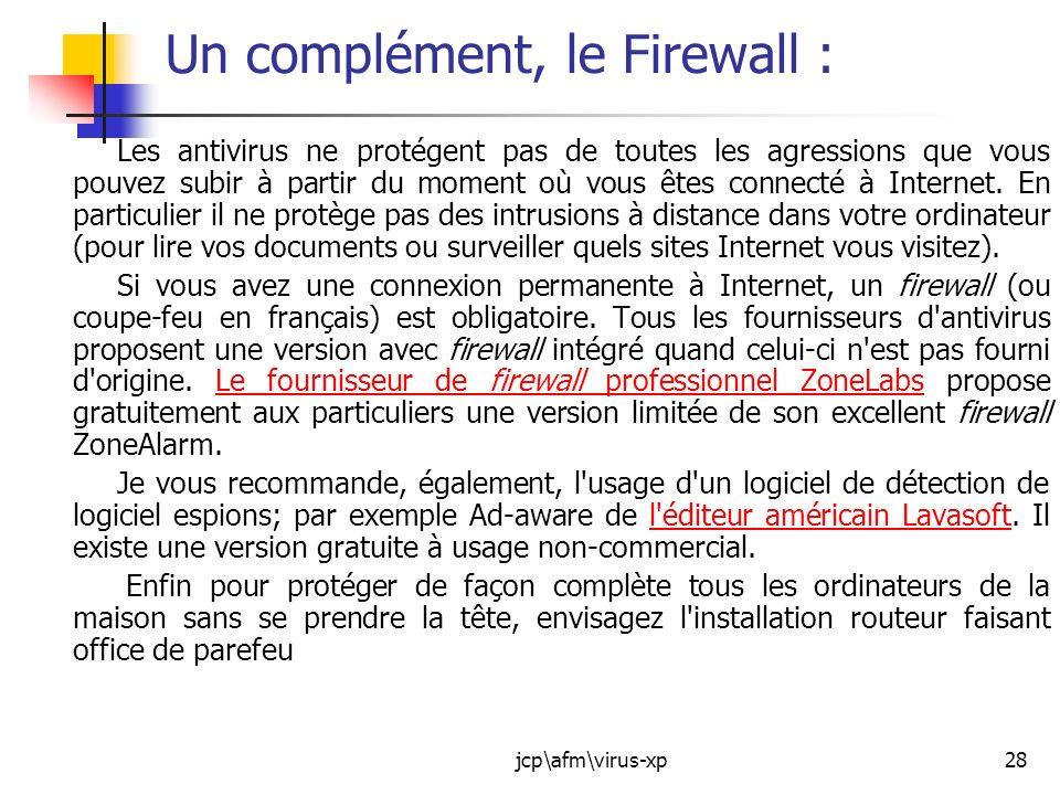 Un complément, le Firewall :