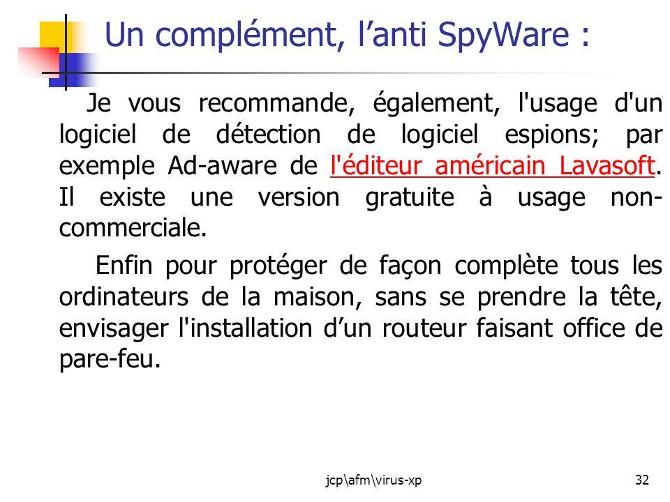 Un complément, l'anti SpyWare :