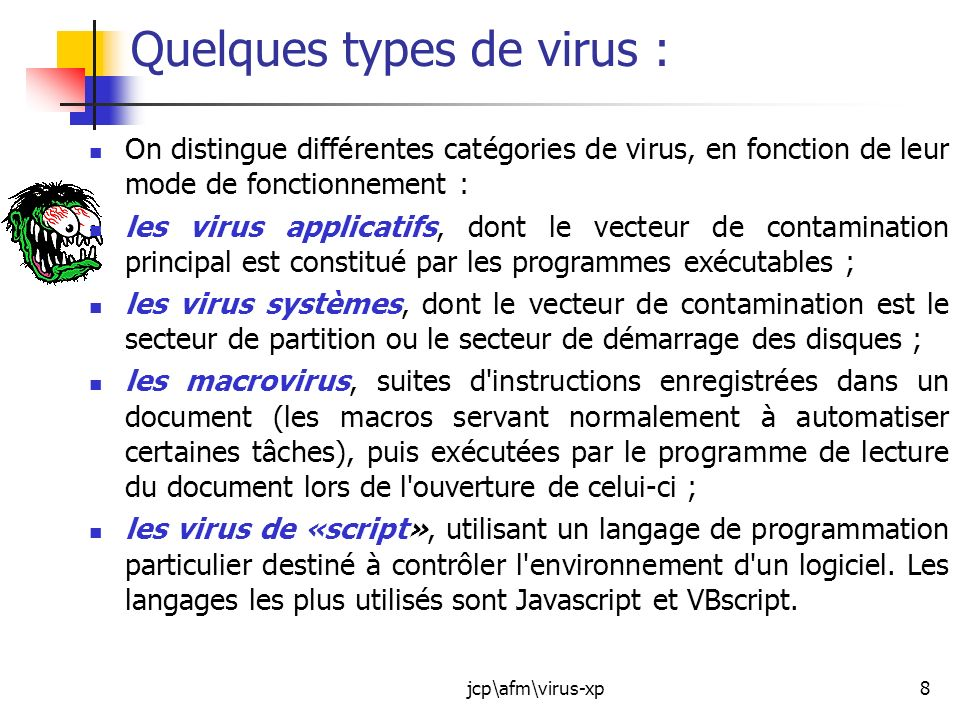 Quelques types de virus :