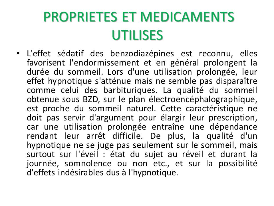 PROPRIETES ET MEDICAMENTS UTILISES