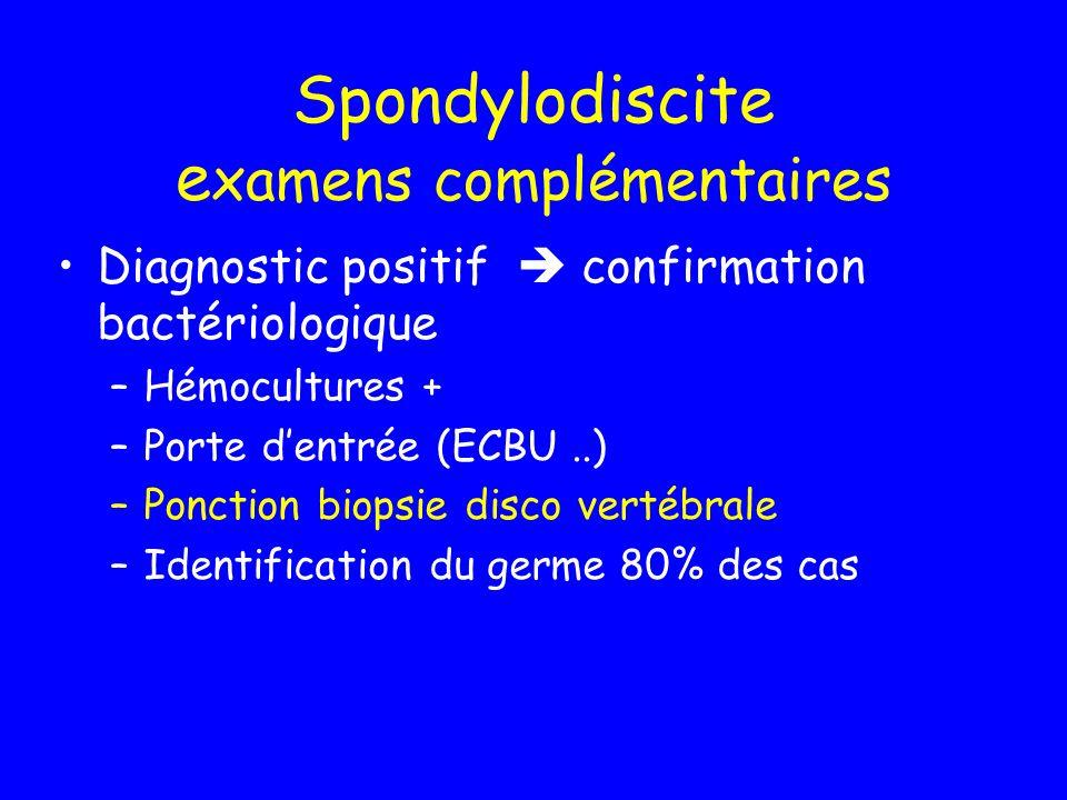 Spondylodiscite examens complémentaires