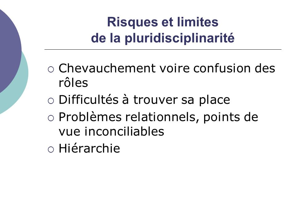 Risques et limites de la pluridisciplinarité