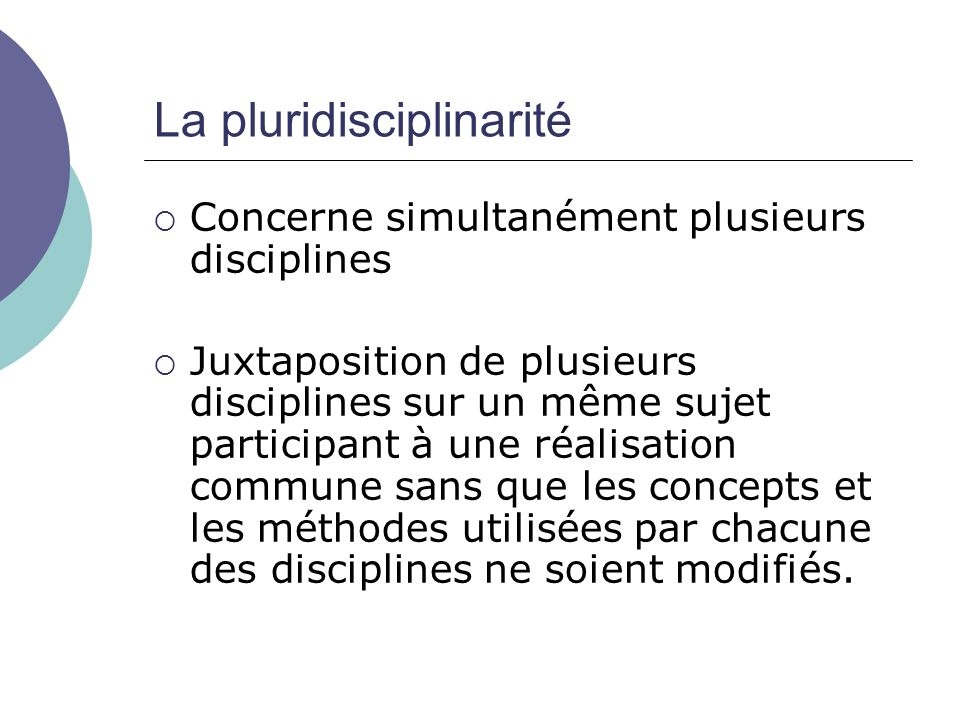 La pluridisciplinarité
