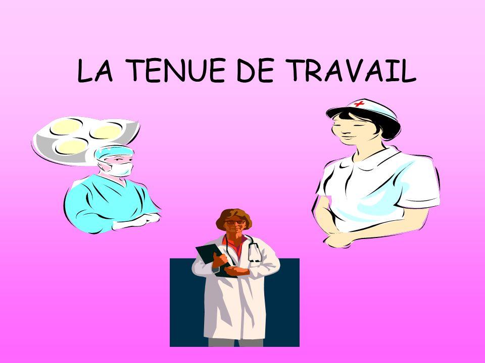 LA TENUE DE TRAVAIL