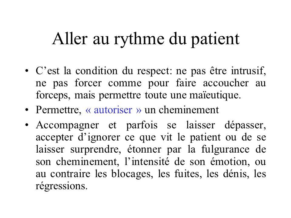 Aller au rythme du patient