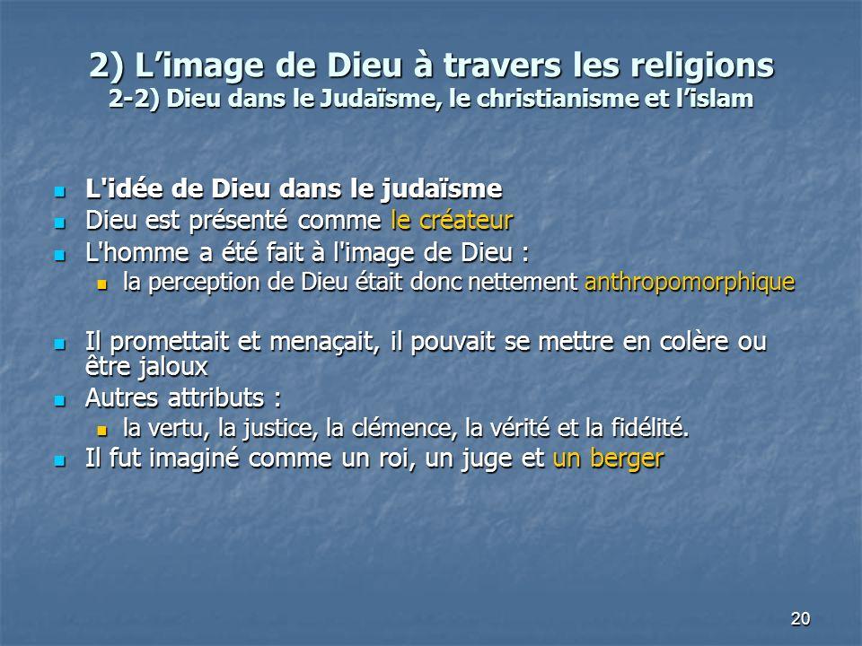 2) L'image de Dieu à travers les religions 2-2) Dieu dans le Judaïsme, le christianisme et l'islam