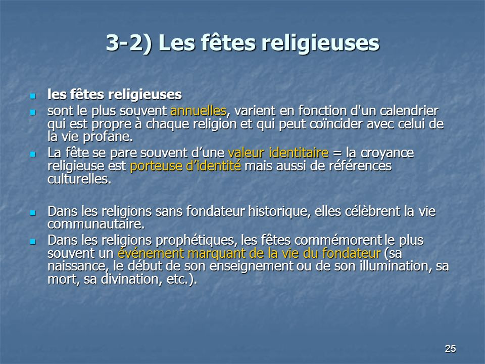3-2) Les fêtes religieuses