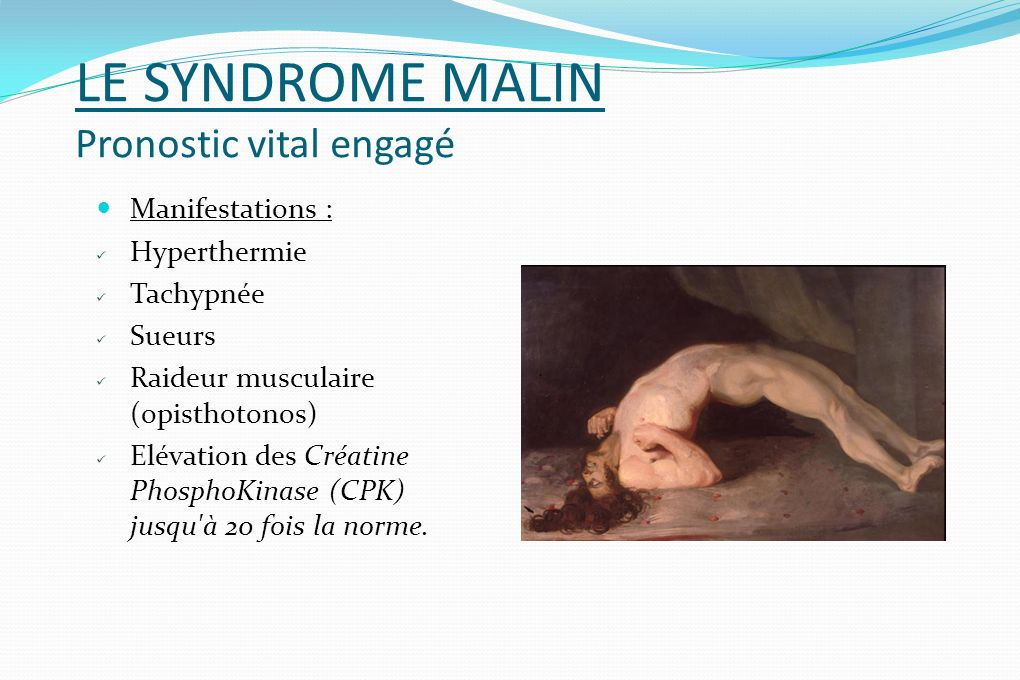 LE SYNDROME MALIN Pronostic vital engagé