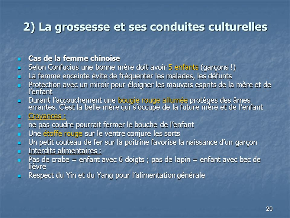 2) La grossesse et ses conduites culturelles