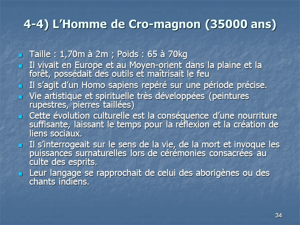 4-4) L'Homme de Cro-magnon (35000 ans)