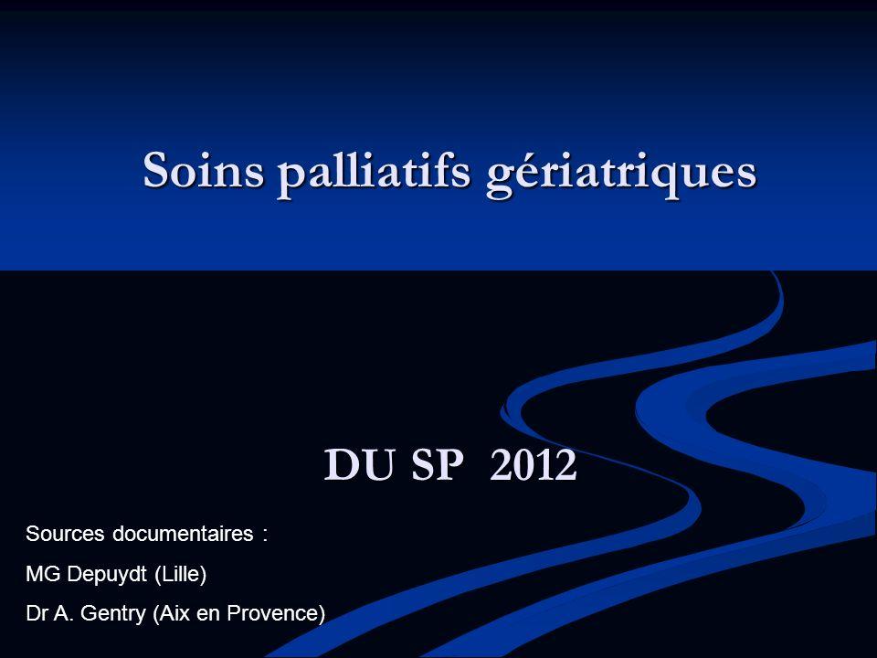 Soins palliatifs gériatriques DU SP 2012