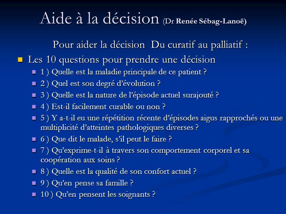 Aide à la décision (Dr Renée Sébag-Lanoë)