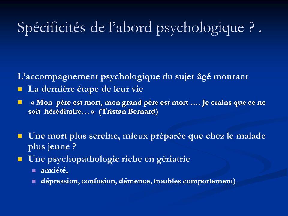 Spécificités de l'abord psychologique .