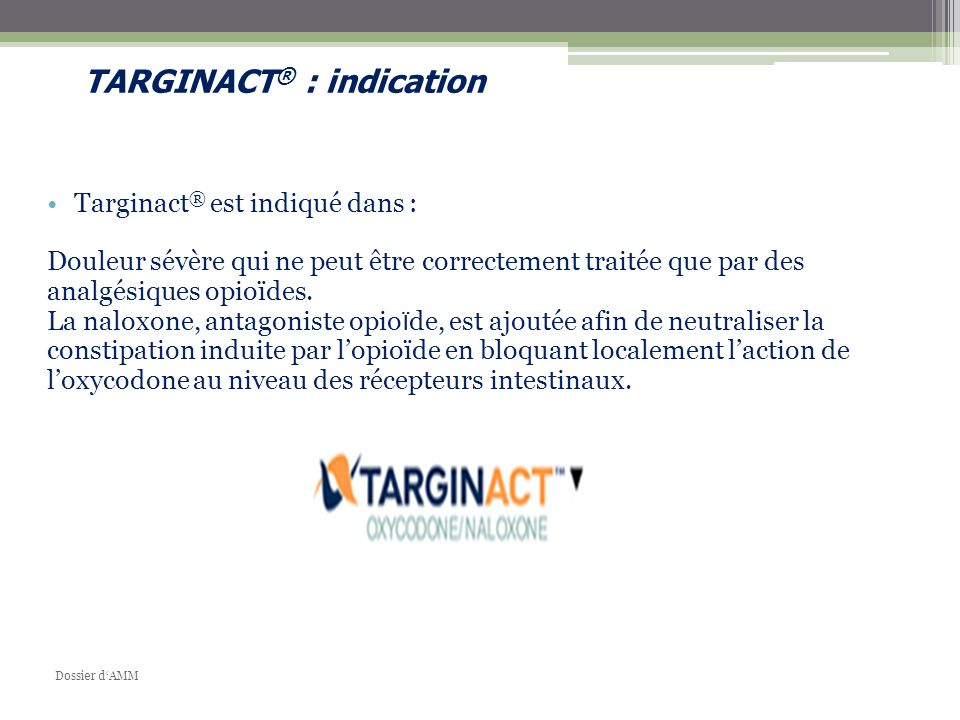TARGINACT® : indication
