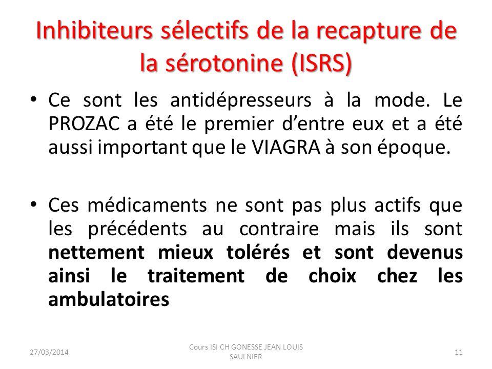 Inhibiteurs sélectifs de la recapture de la sérotonine (ISRS)