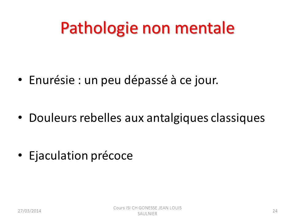 Pathologie non mentale
