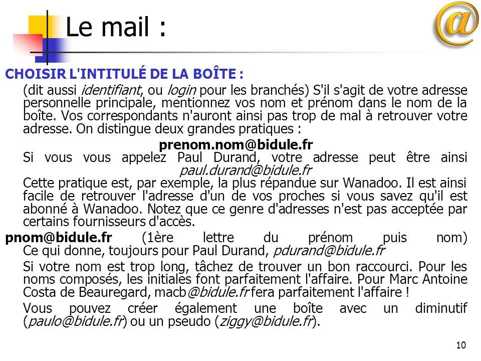 Le mail : CHOISIR L INTITULÉ DE LA BOÎTE :