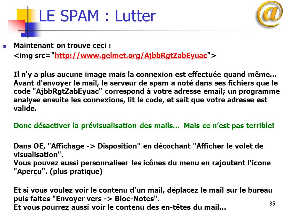 LE SPAM : Lutter Maintenant on trouve ceci :