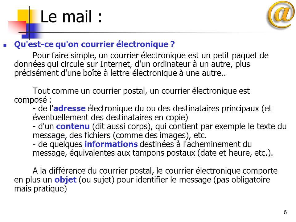 Le mail : Qu est-ce qu on courrier électronique