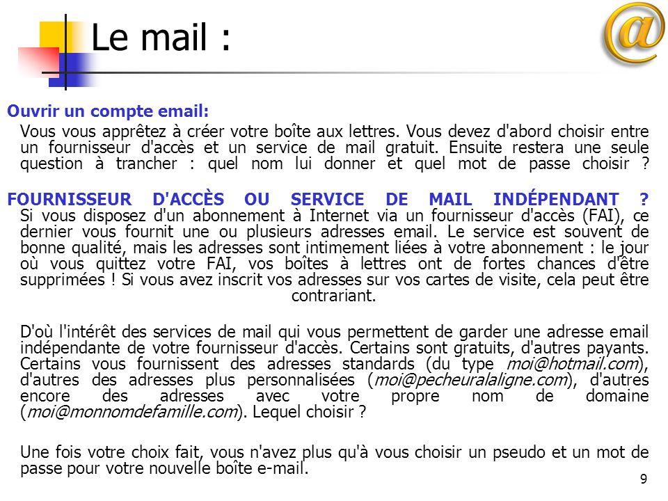 Le mail : Ouvrir un compte email: