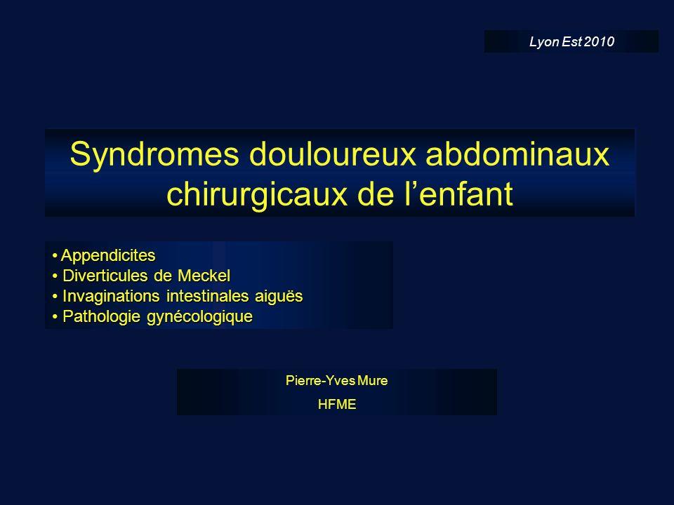 Syndromes douloureux abdominaux chirurgicaux de l'enfant