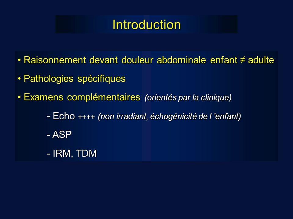 Introduction Raisonnement devant douleur abdominale enfant ≠ adulte
