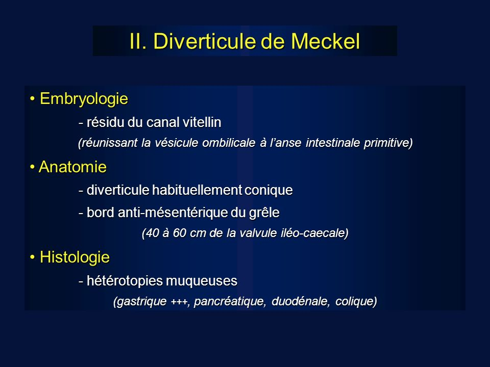 II. Diverticule de Meckel