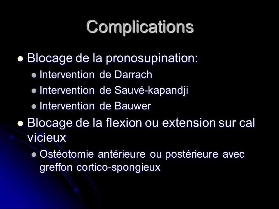 Complications Blocage de la pronosupination: