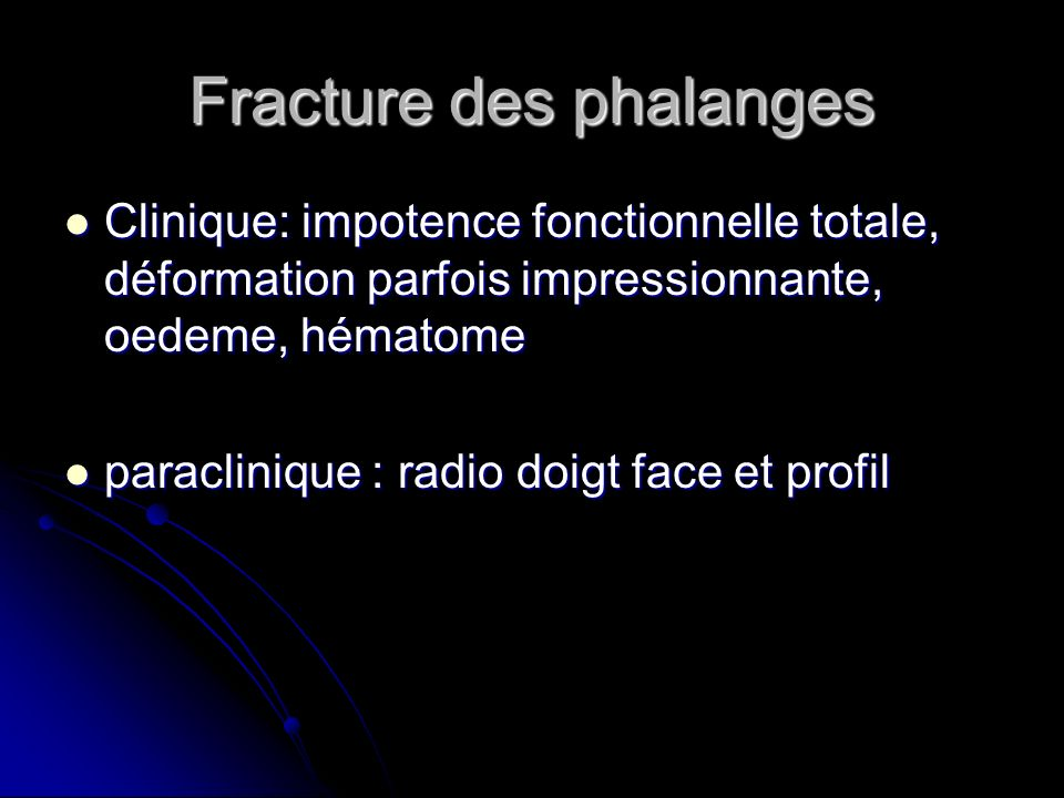 Fracture des phalanges