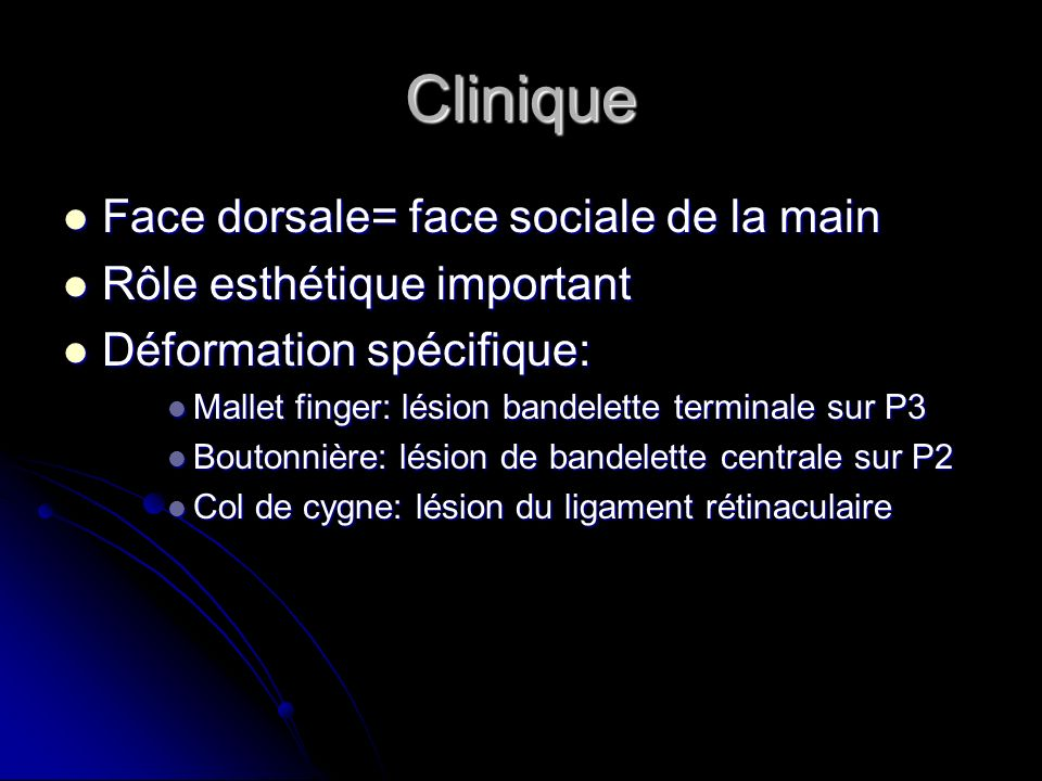 Clinique Face dorsale= face sociale de la main