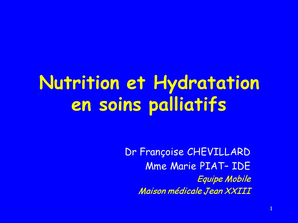 Nutrition et Hydratation en soins palliatifs