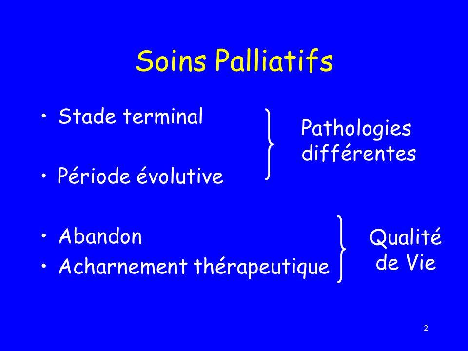 Soins Palliatifs Stade terminal Pathologies différentes