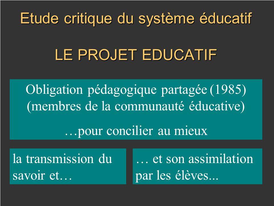 Etude critique du système éducatif LE PROJET EDUCATIF