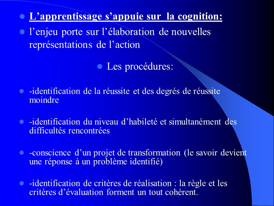 L'apprentissage s'appuie sur la cognition: