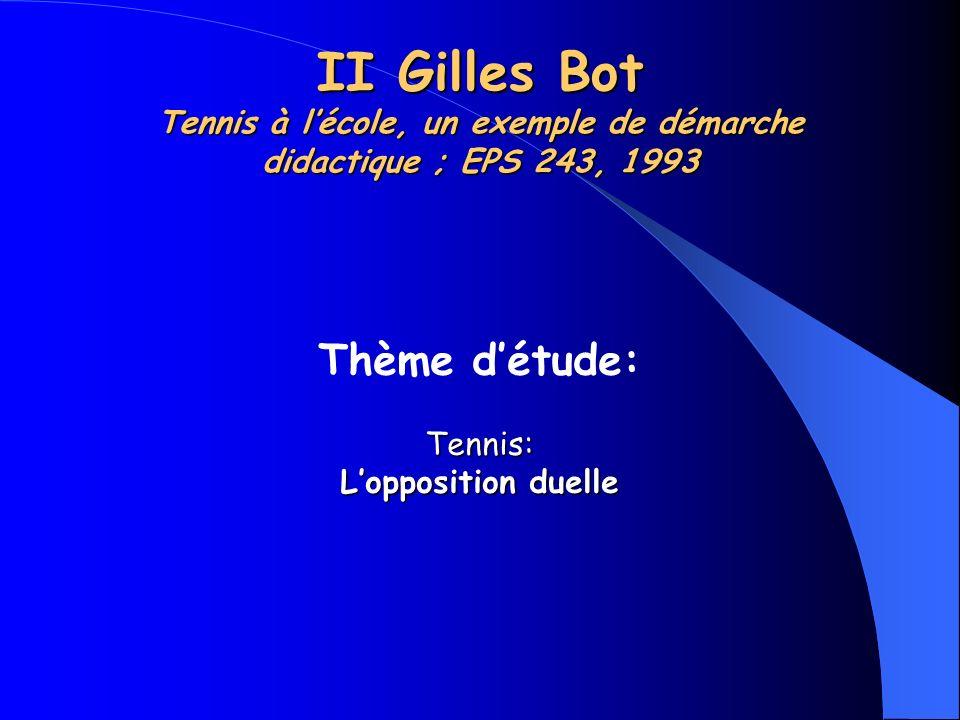 II Gilles Bot Tennis à l'école, un exemple de démarche didactique ; EPS 243, 1993