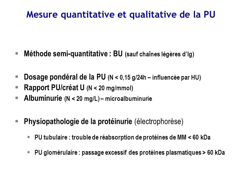 Mesure quantitative et qualitative de la PU