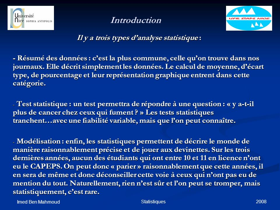 Il y a trois types d'analyse statistique :