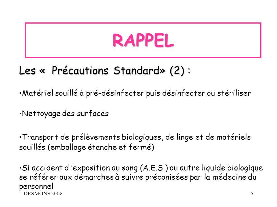 RAPPEL Les « Précautions Standard» (2) :