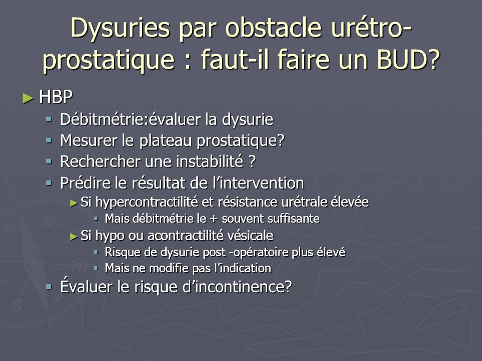 Dysuries par obstacle urétro-prostatique : faut-il faire un BUD