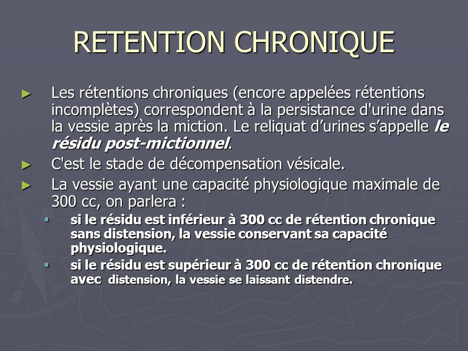 RETENTION CHRONIQUE
