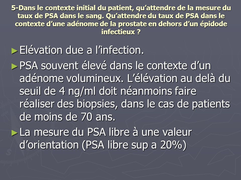 Elévation due a l'infection.