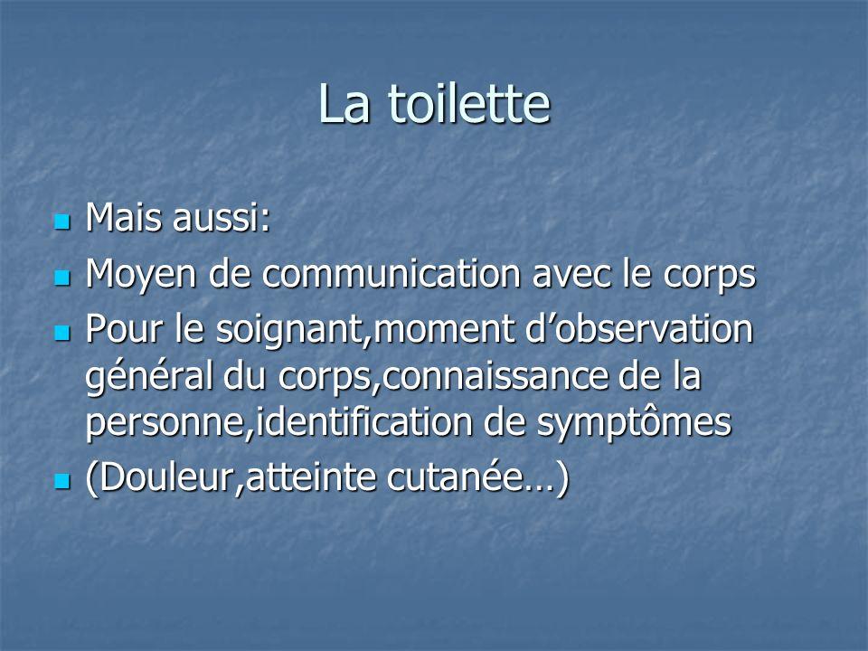 La toilette Mais aussi: Moyen de communication avec le corps