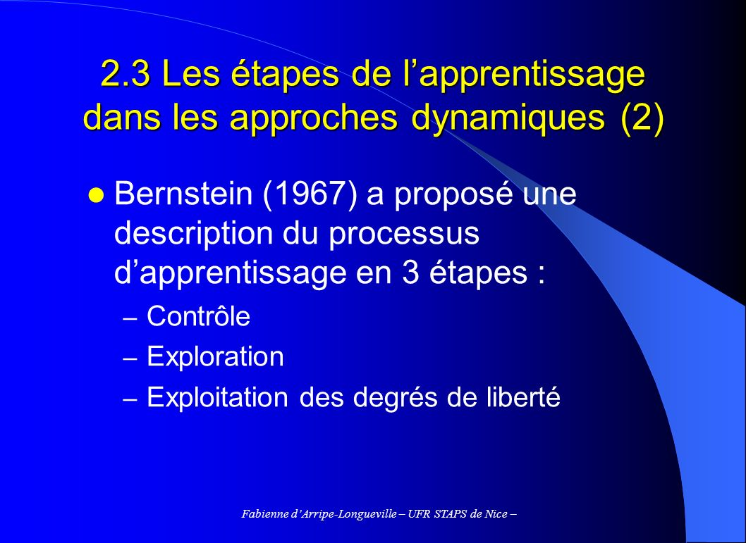 2.3 Les étapes de l'apprentissage dans les approches dynamiques (2)