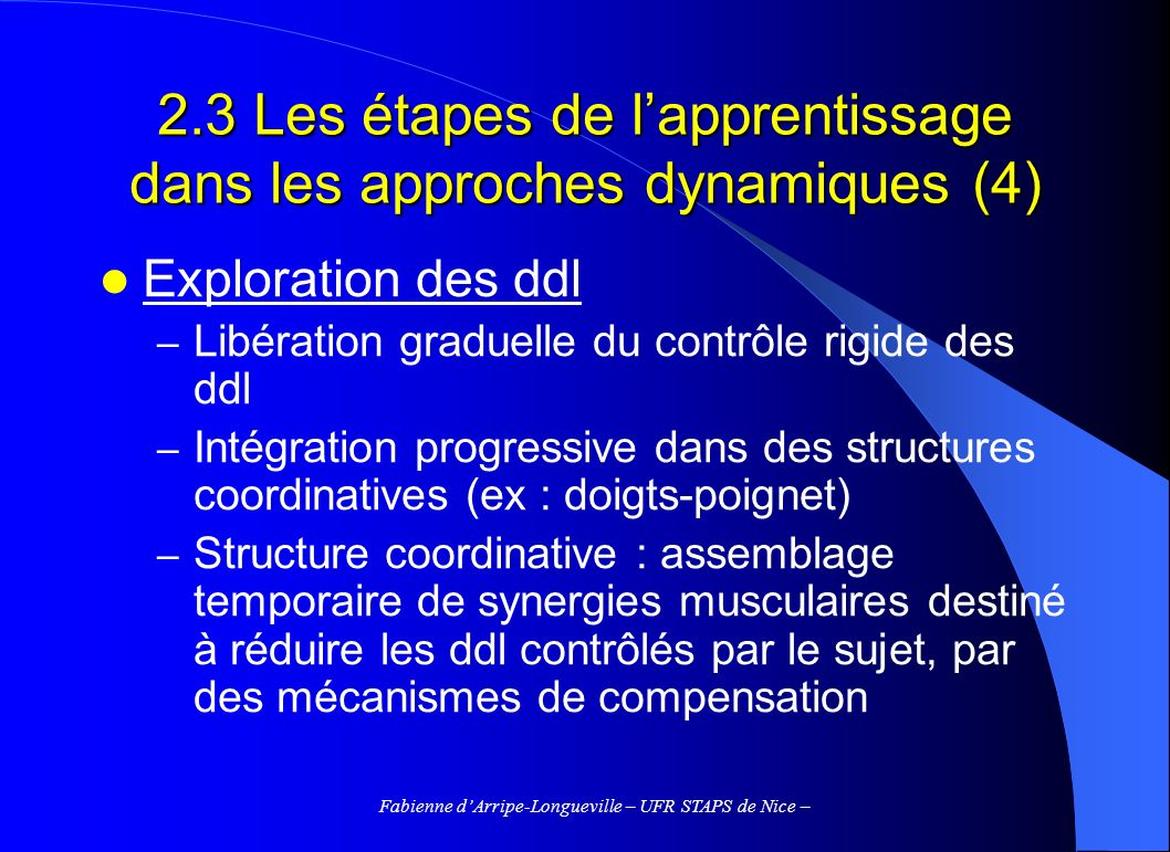2.3 Les étapes de l'apprentissage dans les approches dynamiques (4)