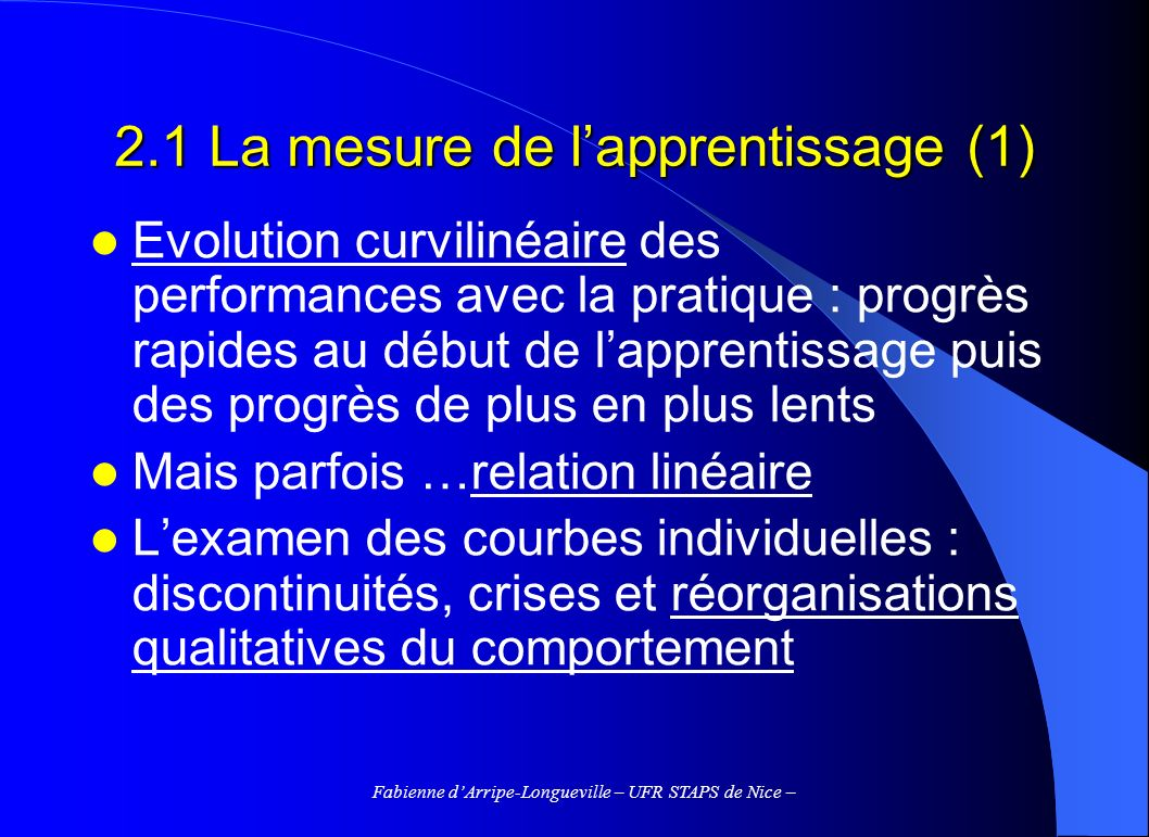 2.1 La mesure de l'apprentissage (1)