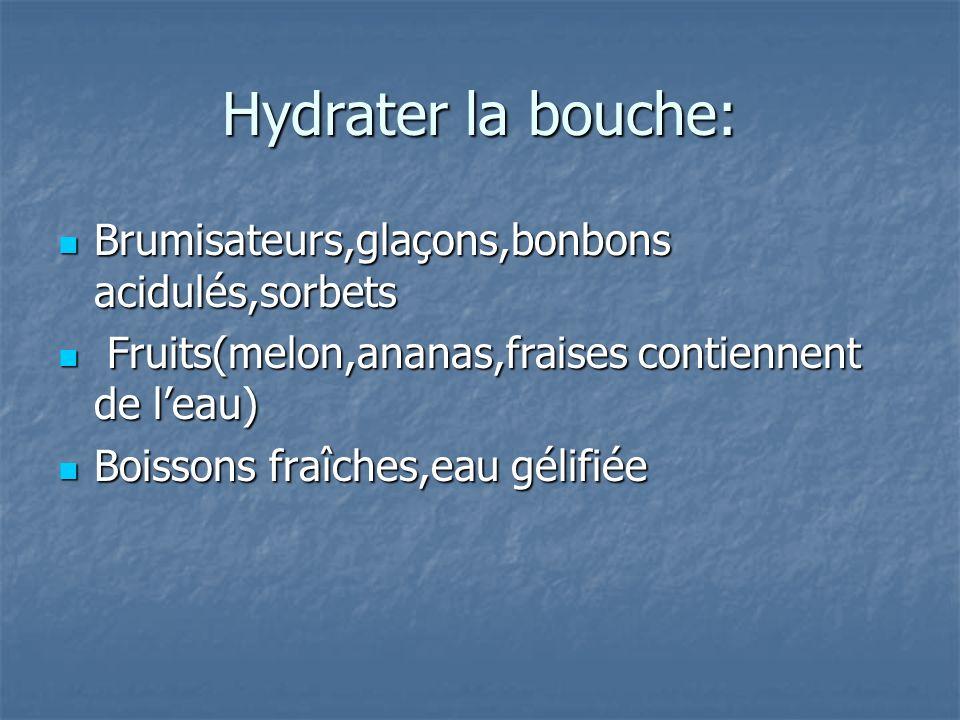 Hydrater la bouche: Brumisateurs,glaçons,bonbons acidulés,sorbets