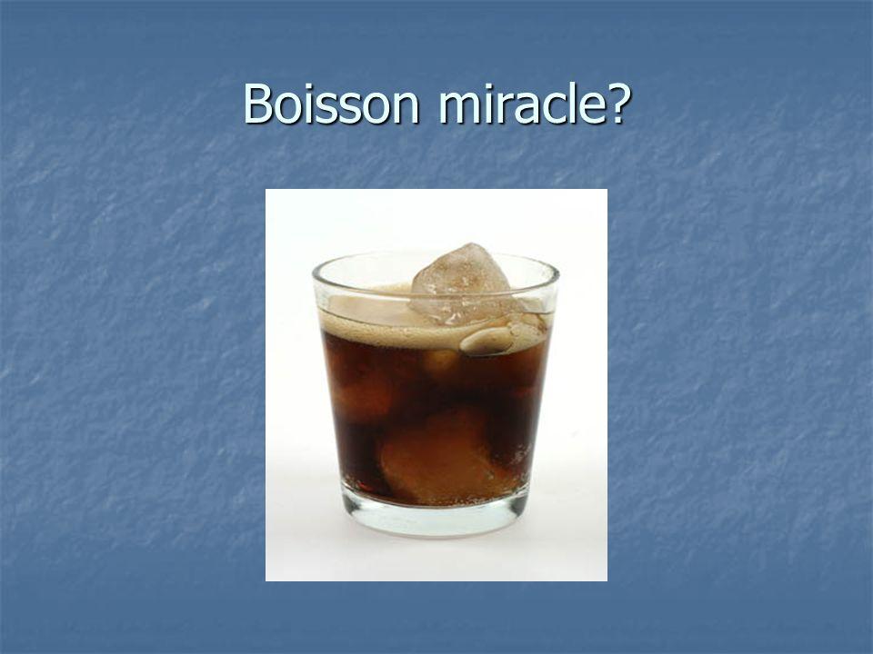 Boisson miracle